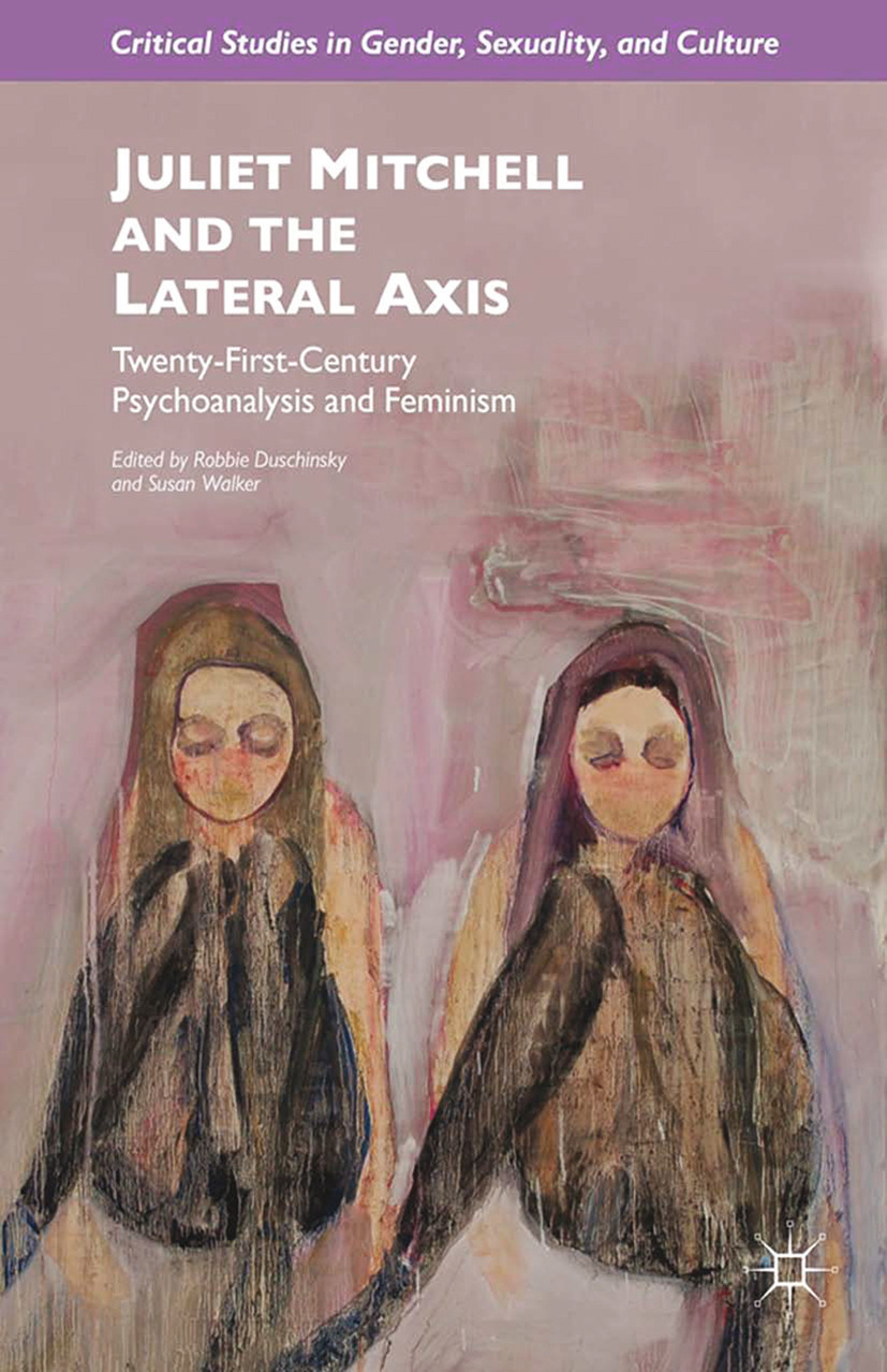 Duschinsky, Robbie - Juliet Mitchell and the Lateral Axis, ebook