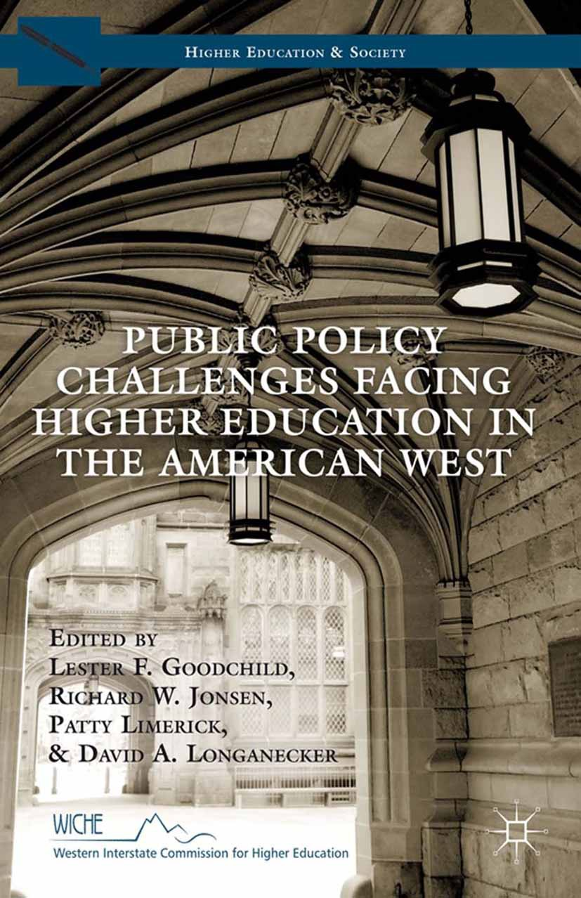 Goodchild, Lester F. - Public Policy Challenges Facing Higher Education in the American West, ebook