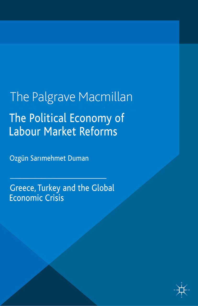 Duman, Özgün Sarımehmet - The Political Economy of Labour Market Reforms, ebook