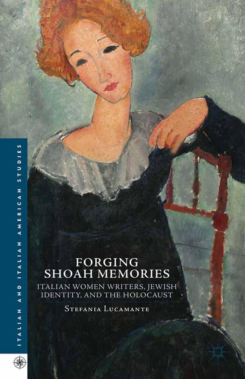 Lucamante, Stefania - Forging Shoah Memories, ebook