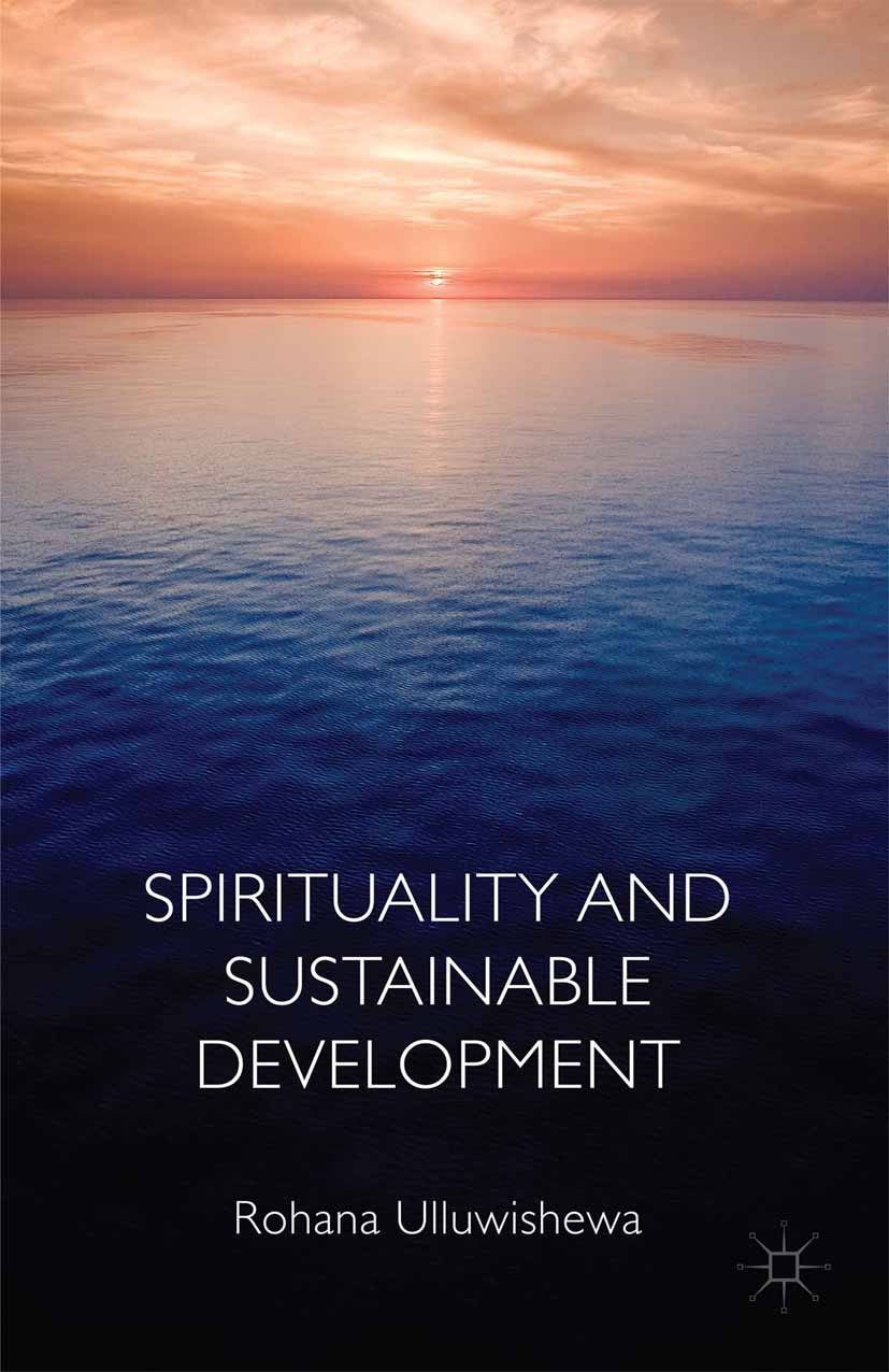 Ulluwishewa, Rohana - Spirituality and Sustainable Development, ebook