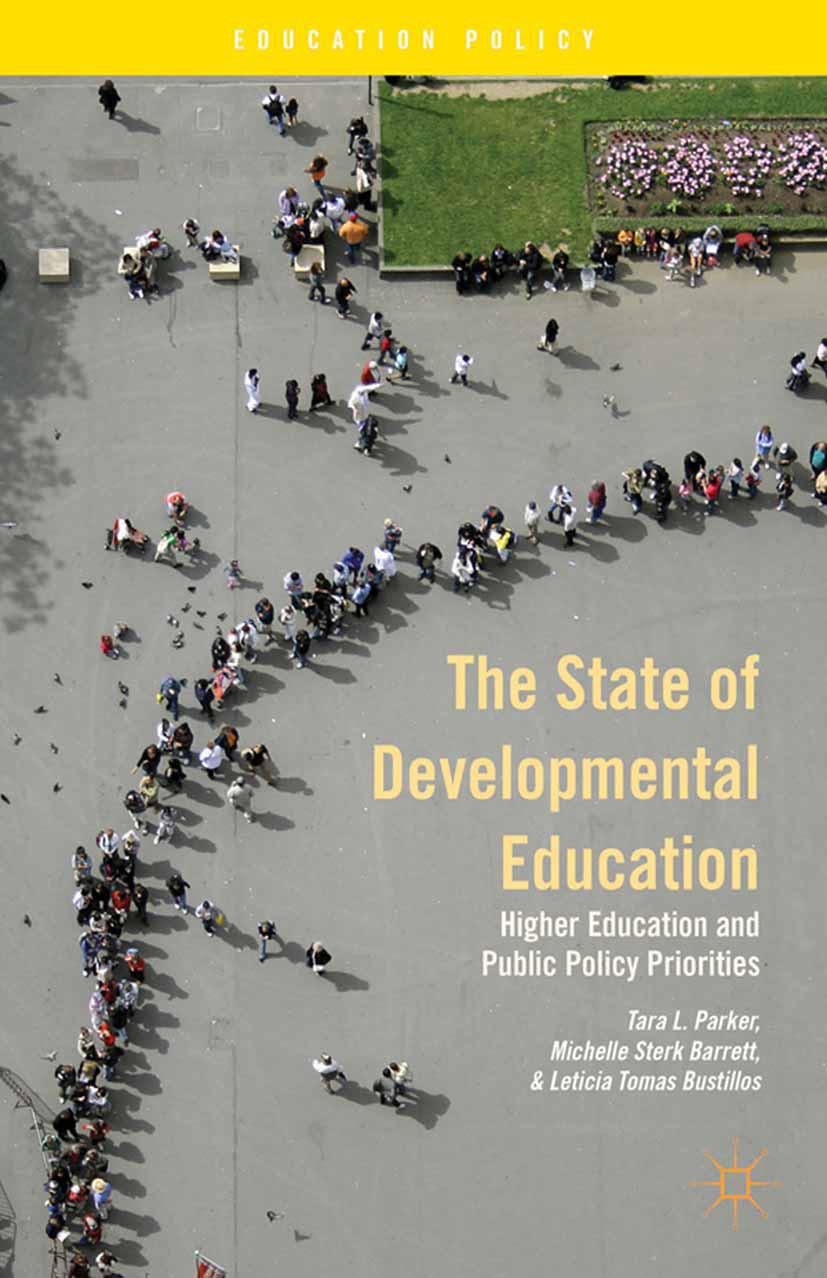 Barrett, Michelle Sterk - The State of Developmental Education, ebook