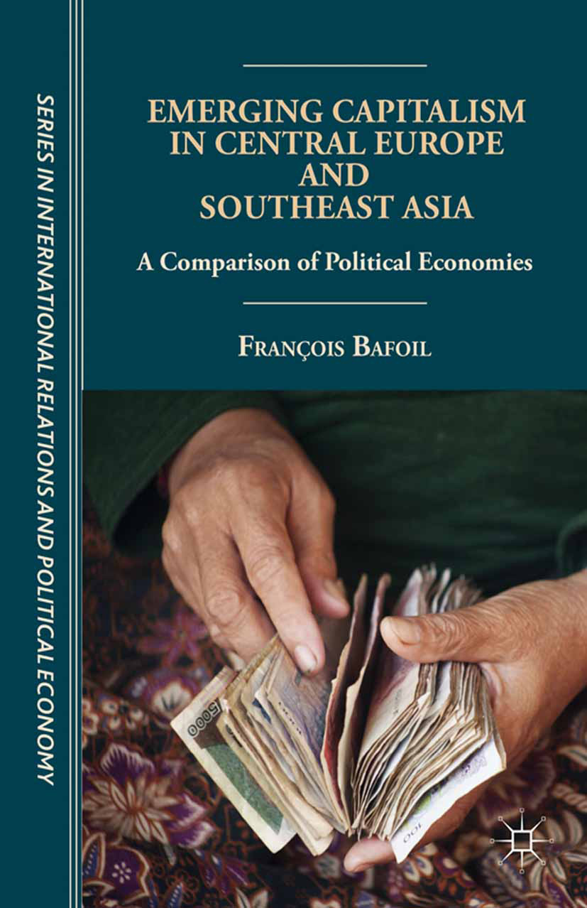 Bafoil, François - Emerging Capitalism in Central Europe and Southeast Asia, ebook