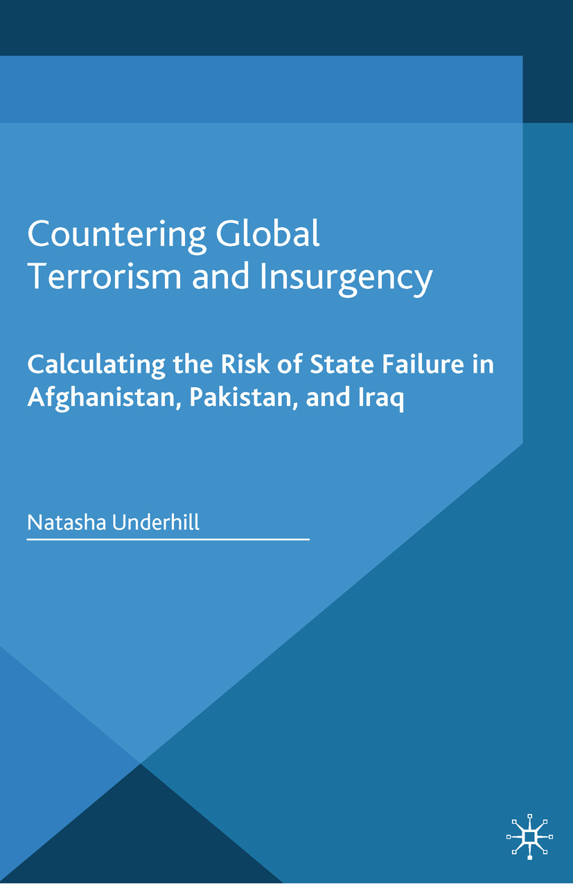 Underhill, Natasha - Countering Global Terrorism and Insurgency, ebook