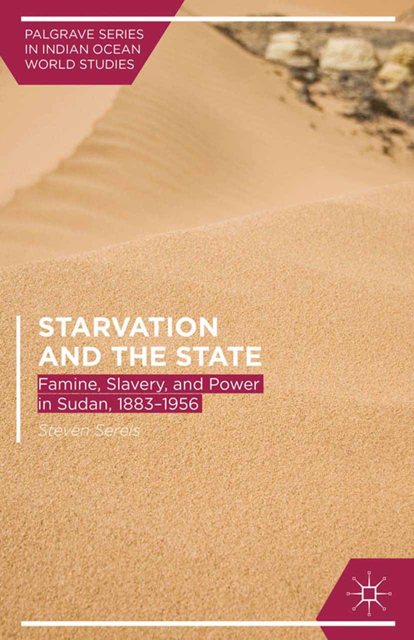 Serels, Steven - Starvation and the State, ebook
