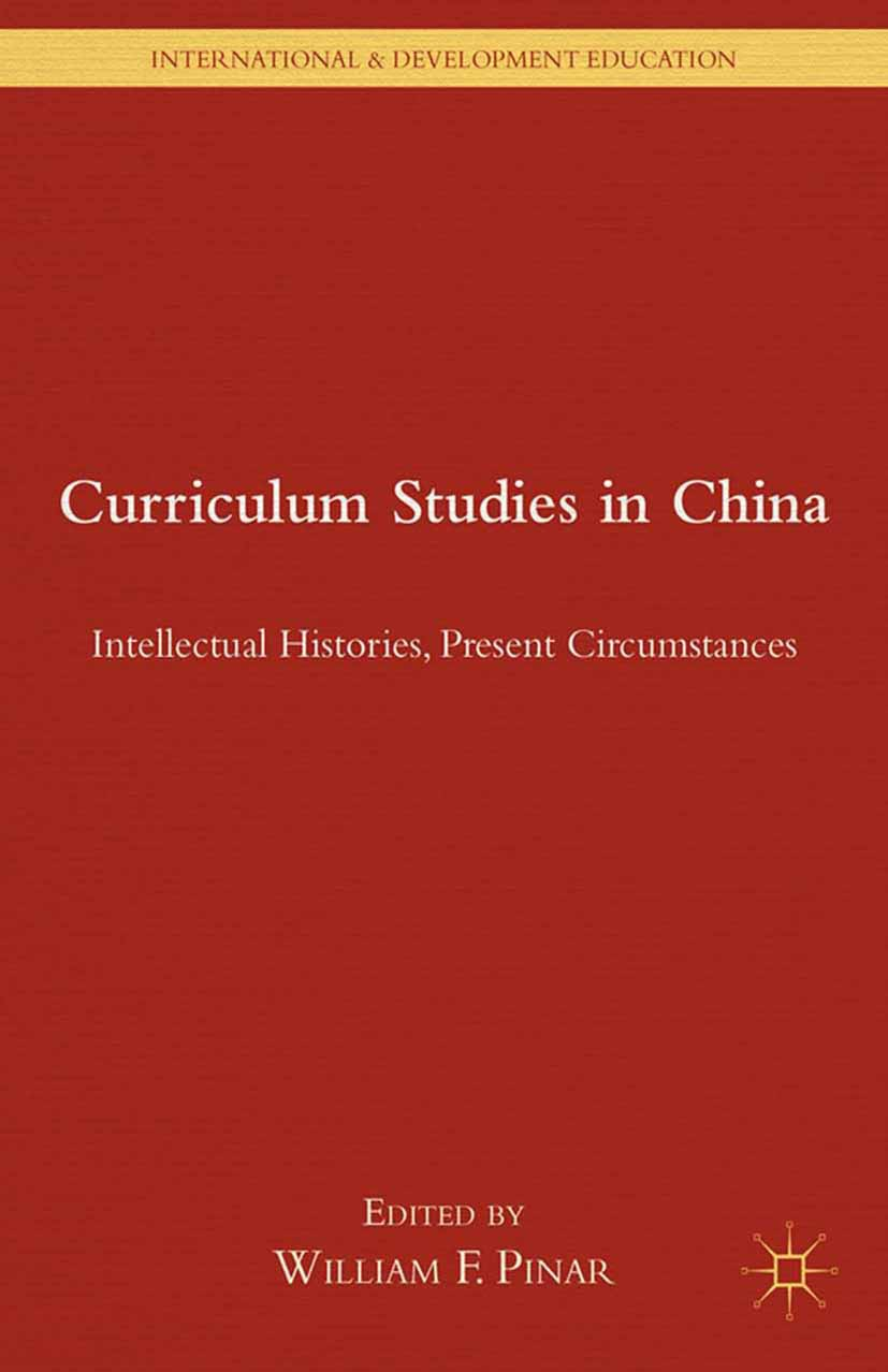 Pinar, William F. - Curriculum Studies in China, e-kirja