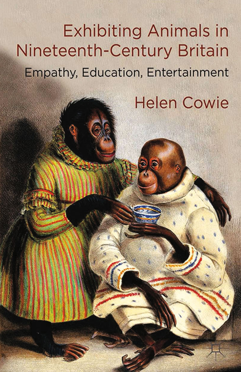 Cowie, Helen - Exhibiting Animals in Nineteenth-Century Britain, ebook