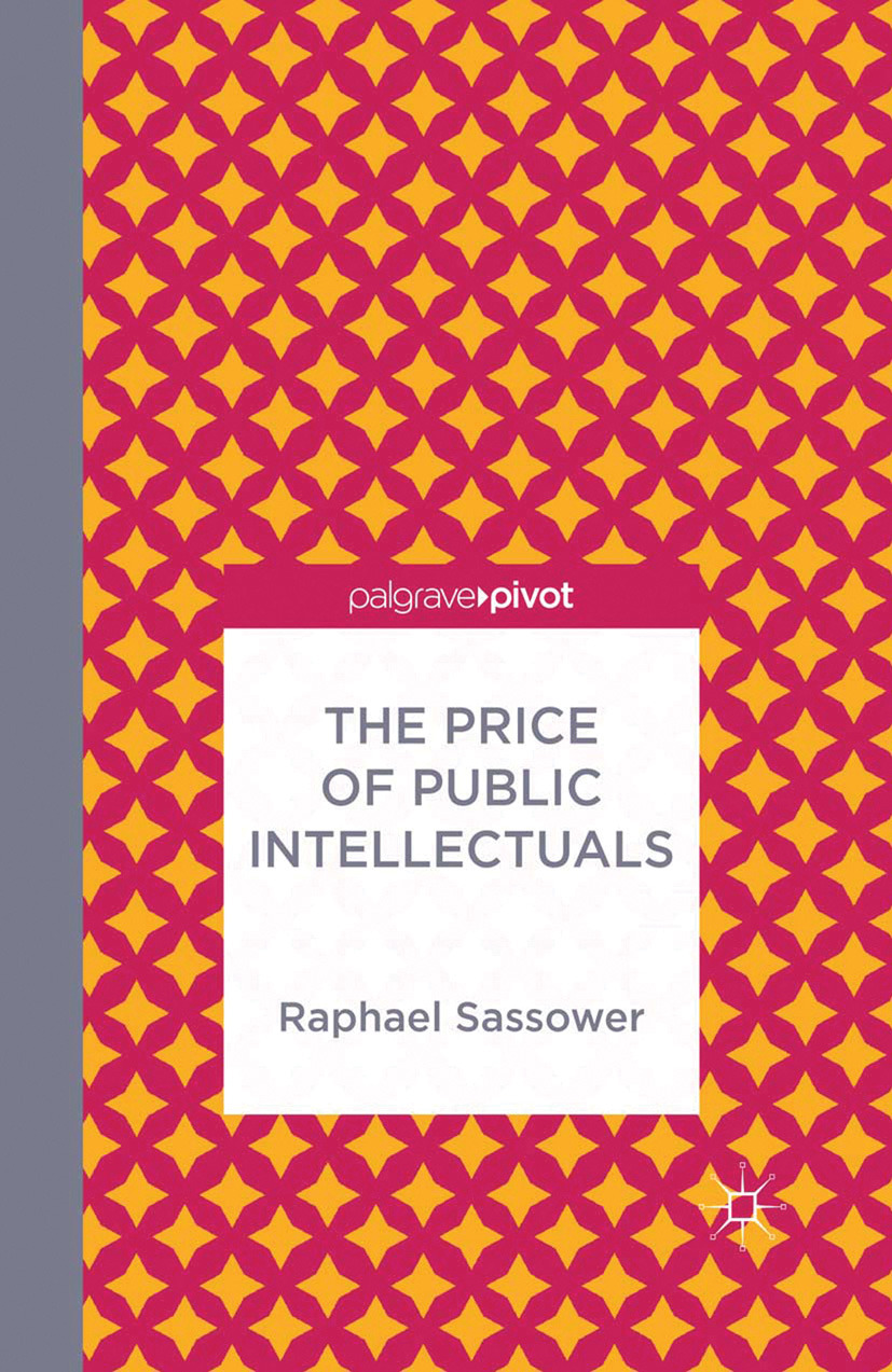 Sassower, Raphael - The Price of Public Intellectuals, ebook