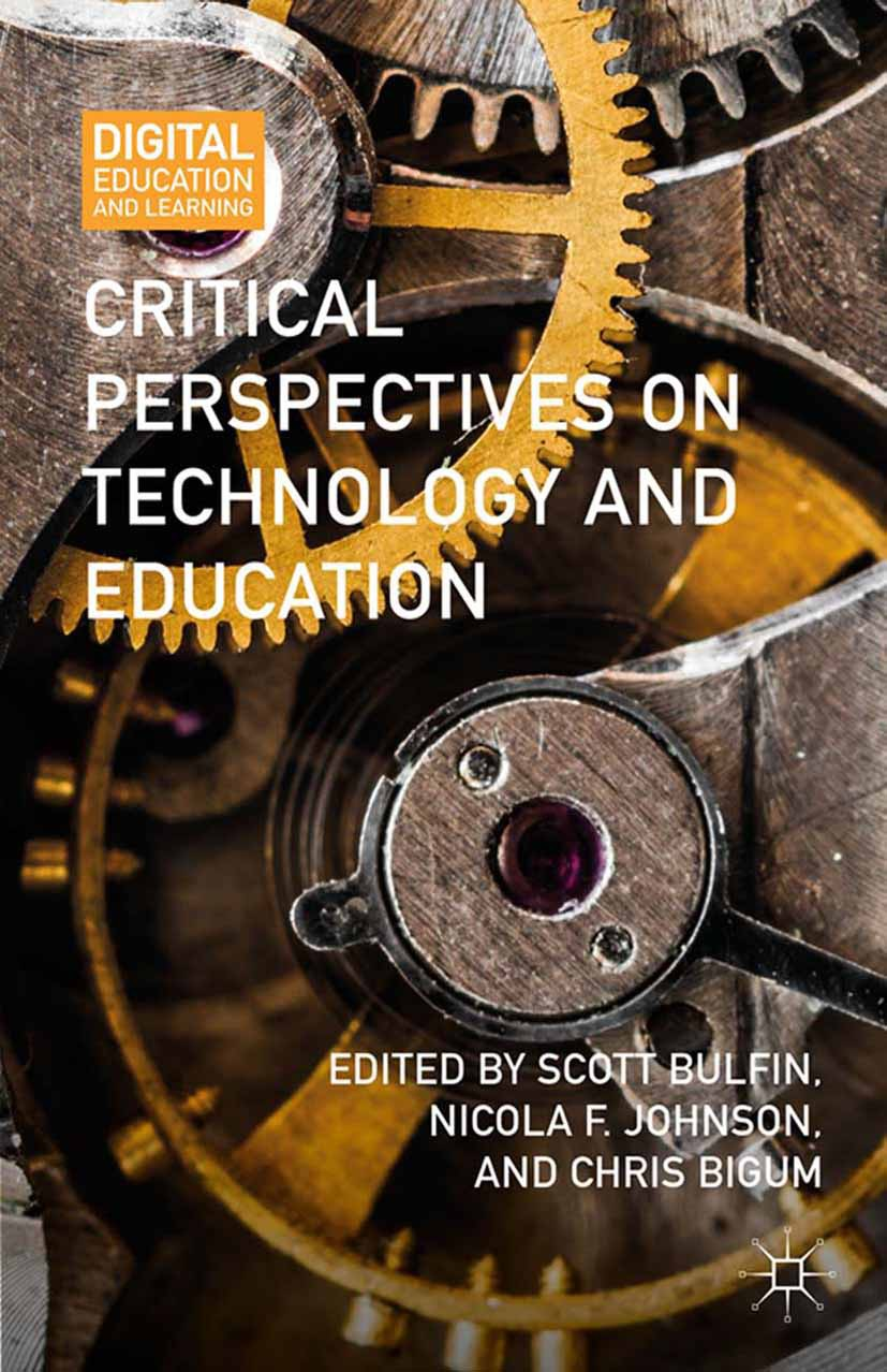 Bigum, Chris - Critical Perspectives on Technology and Education, ebook