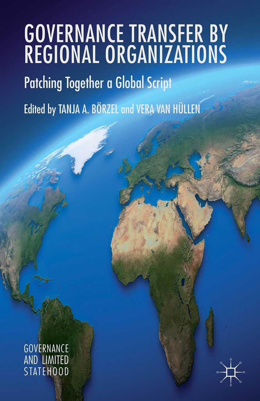 Börzel, Tanja A. - Governance Transfer by Regional Organizations, ebook