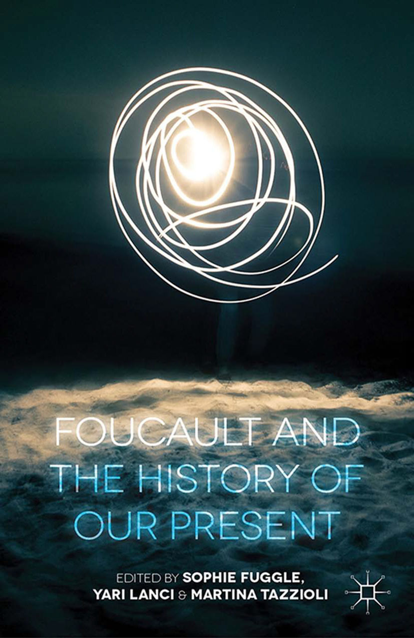 Fuggle, Sophie - Foucault and the History of Our Present, ebook