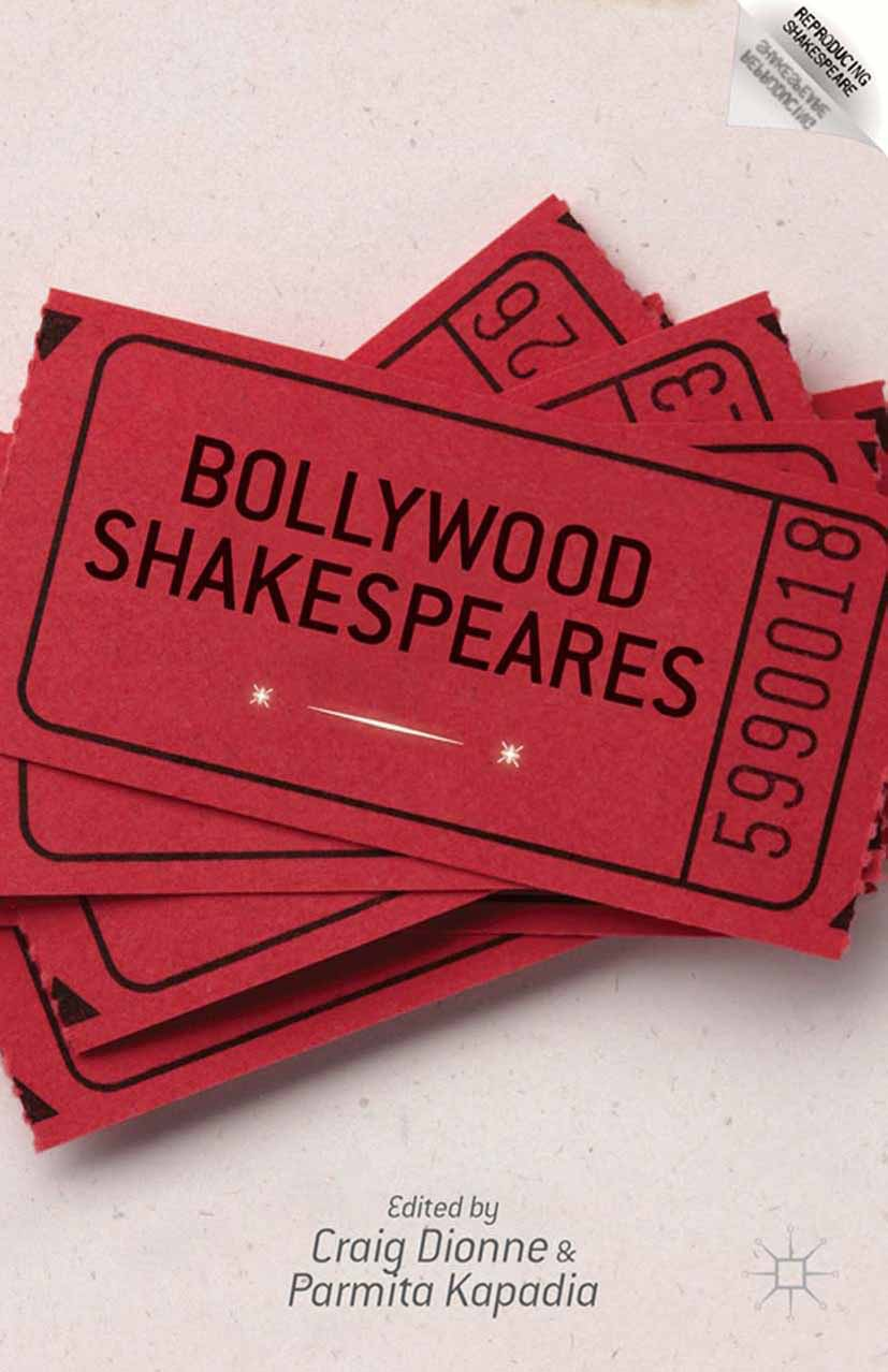Dionne, Craig - Bollywood Shakespeares, ebook