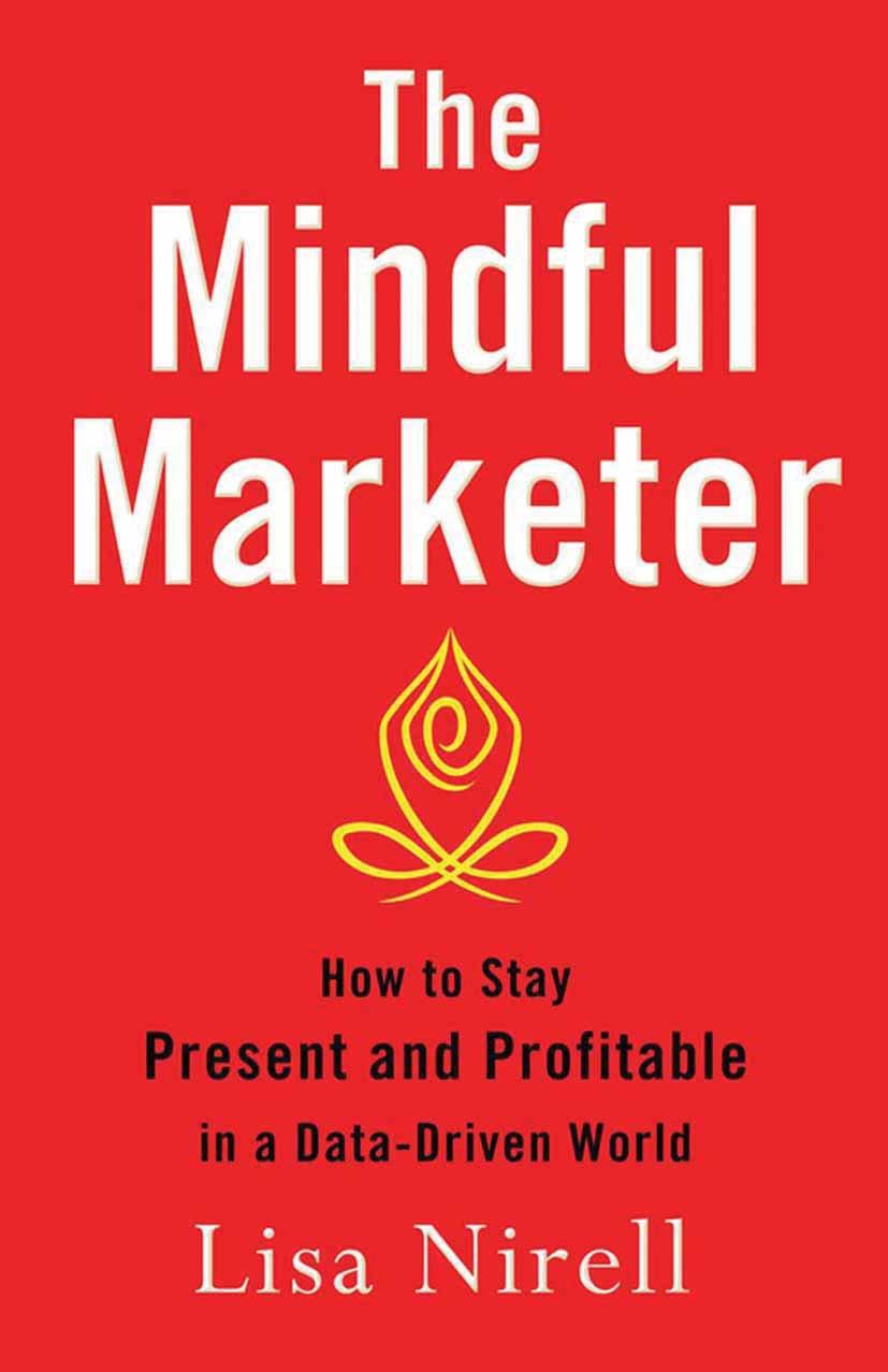 Nirell, Lisa - The Mindful Marketer, ebook