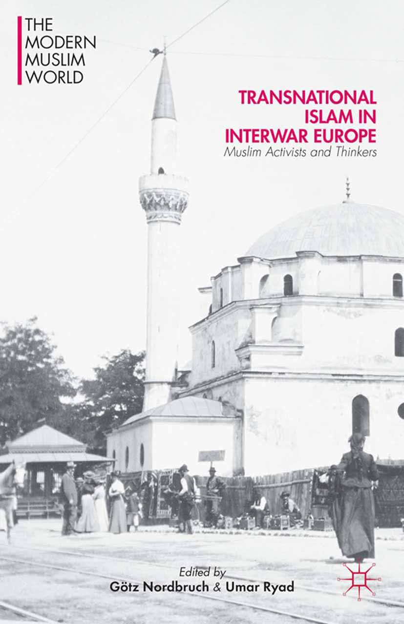 Nordbruch, Götz - Transnational Islam in Interwar Europe, ebook