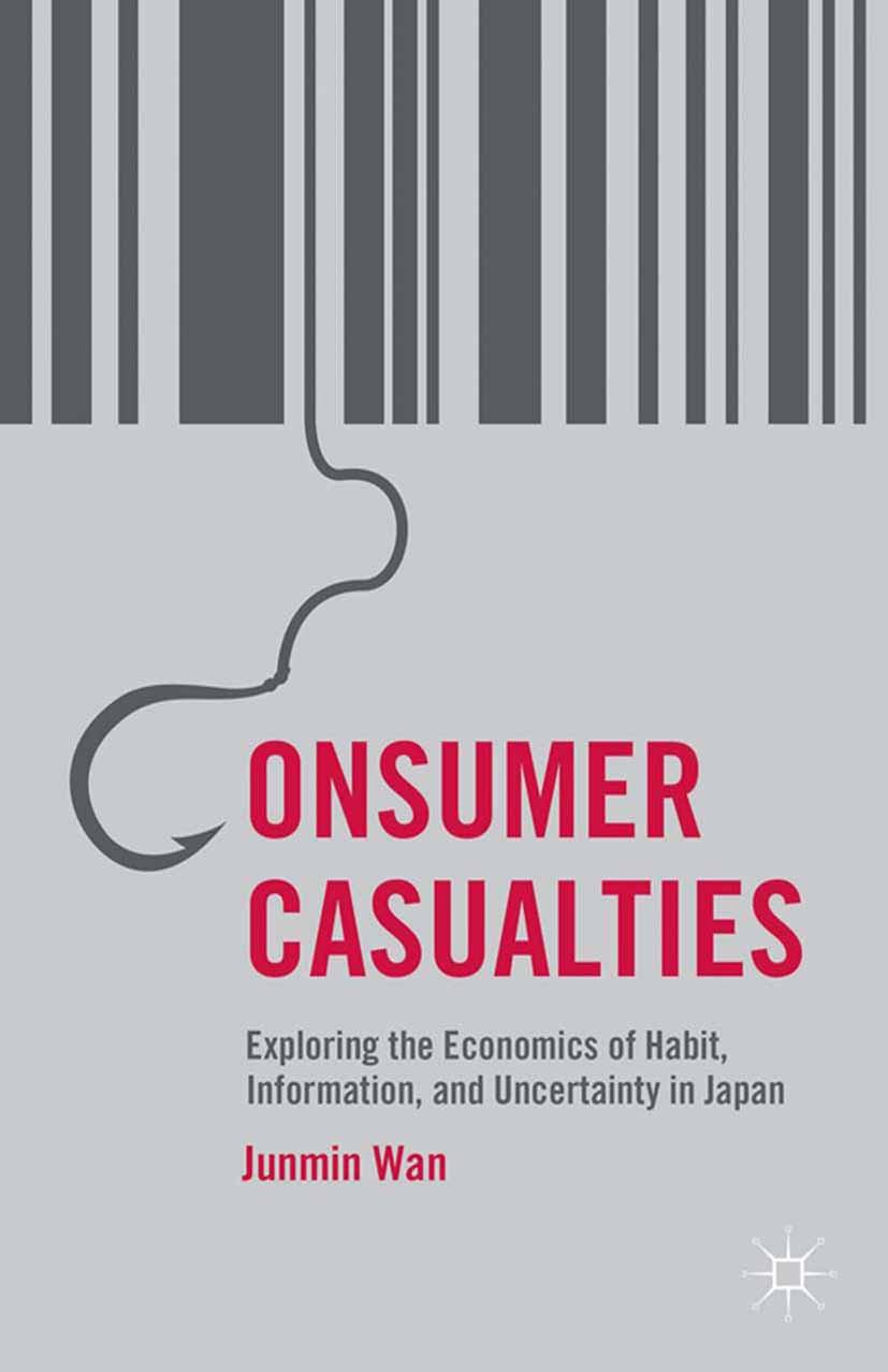Wan, Junmin - Consumer Casualties, e-bok