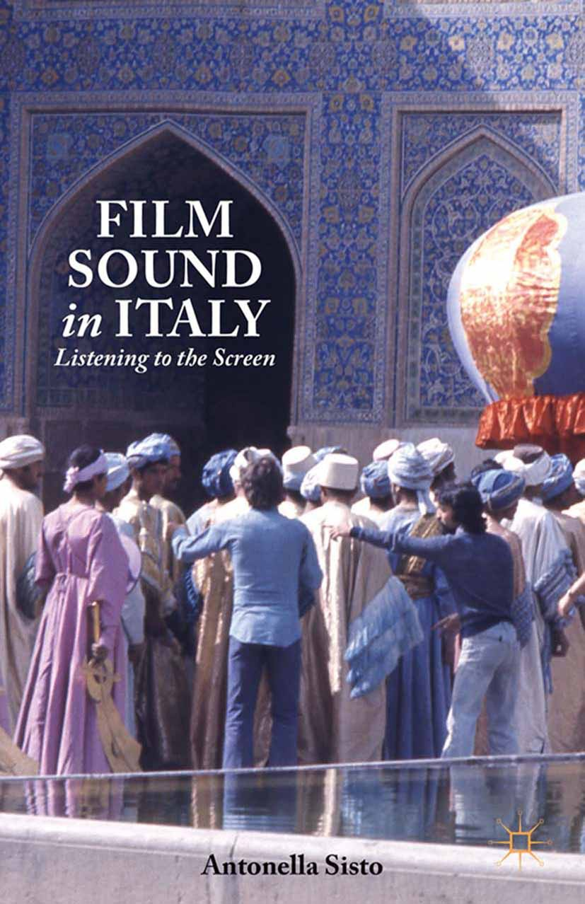 Sisto, Antonella C. - Film Sound in Italy, ebook
