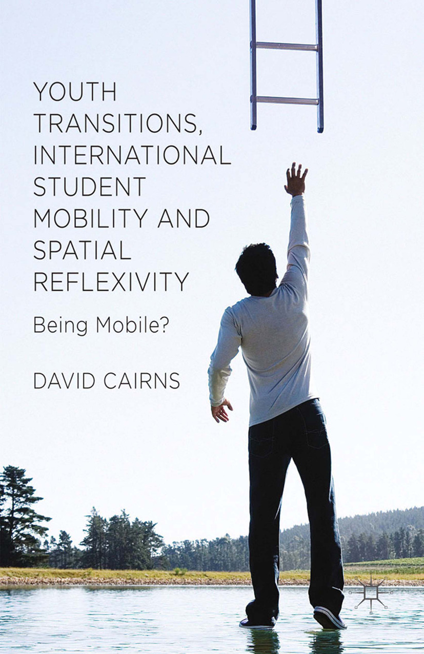 Cairns, David - Youth Transitions, International Student Mobility and Spatial Reflexivity, ebook