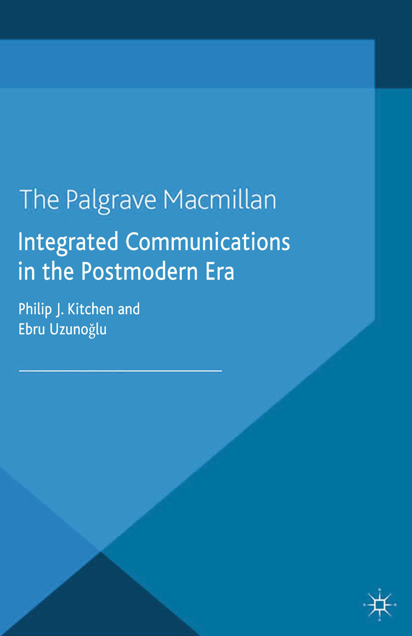 Kitchen, Philip J. - Integrated Communications in the Postmodern Era, ebook