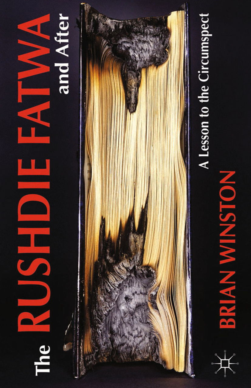 "Winston, Brian - The Rushdie <Emphasis Type=""Italic"">Fatwa</Emphasis> and After, ebook"