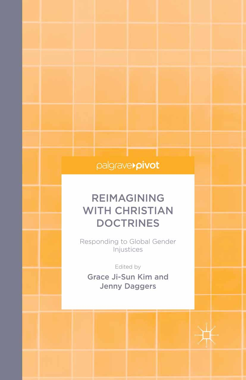 Daggers, Jenny - Reimagining with Christian Doctrines: Responding to Global Gender Injustices, ebook