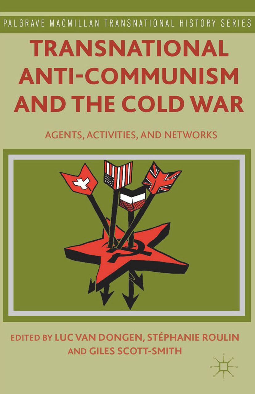 Dongen, Luc - Transnational Anti-Communism and the Cold War, ebook