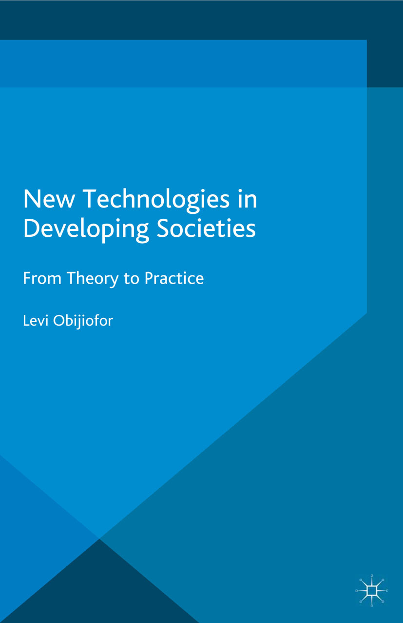 Obijiofor, Levi - New Technologies in Developing Societies, ebook