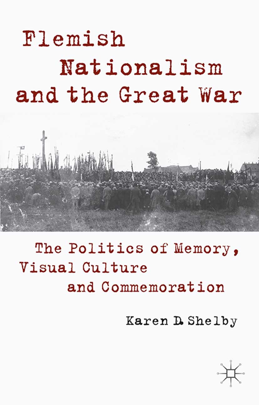 Shelby, Karen D. - Flemish Nationalism and the Great War, ebook