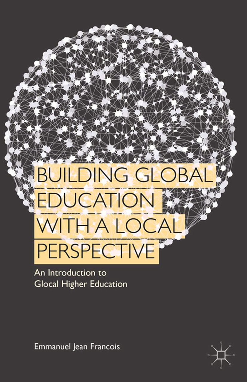 Francois, Emmanuel Jean - Building Global Education with a Local Perspective, ebook
