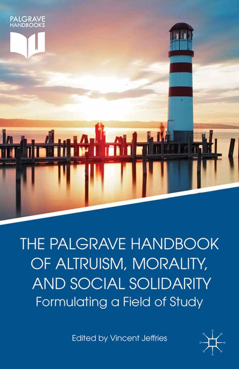 Jeffries, Vincent - The Palgrave Handbook of Altruism, Morality, and Social Solidarity, ebook