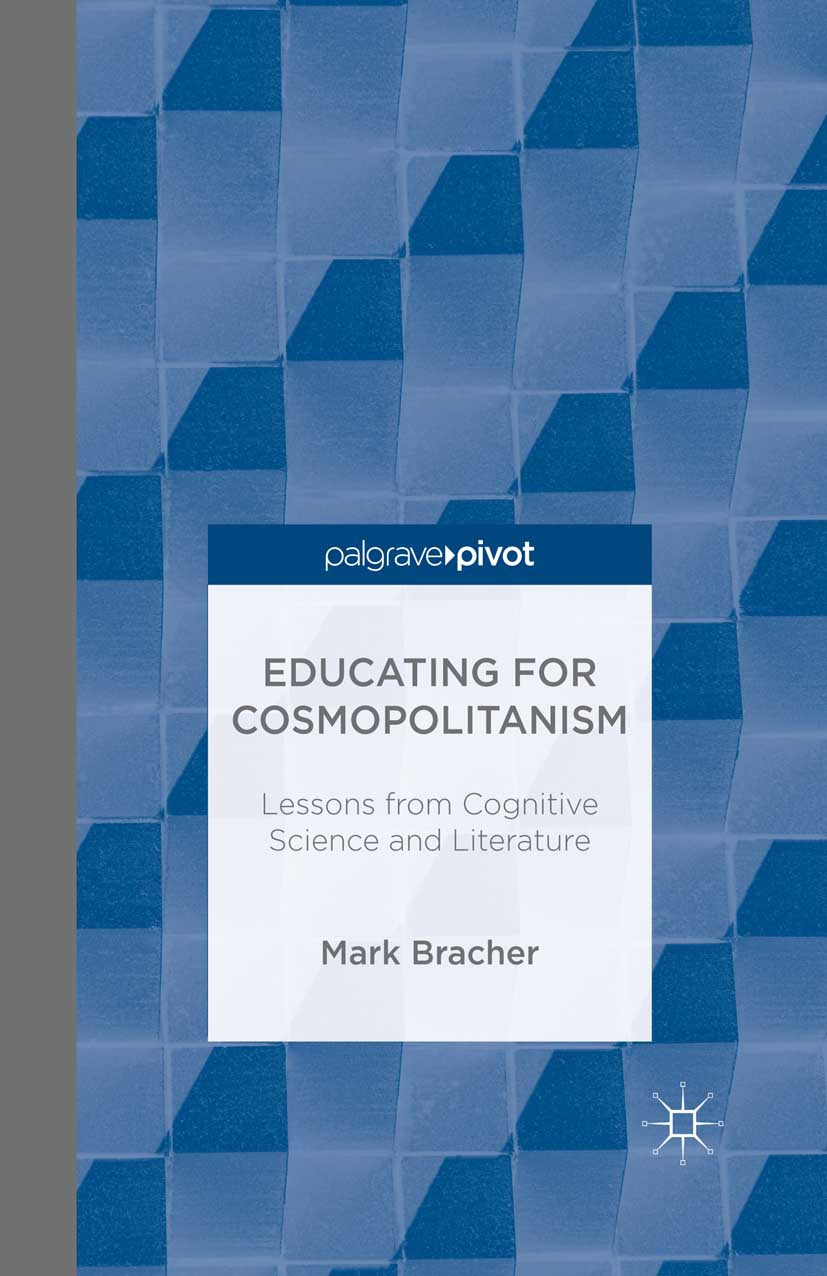 Bracher, Mark - Educating for Cosmopolitanism: Lessons from Cognitive Science and Literature, ebook