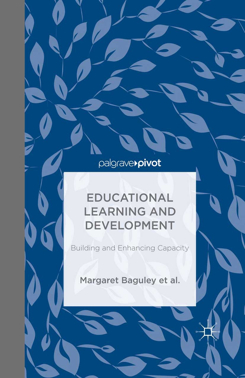 Arden, Catherine H. - Educational Learning and Development: Building and Enhancing Capacity, ebook