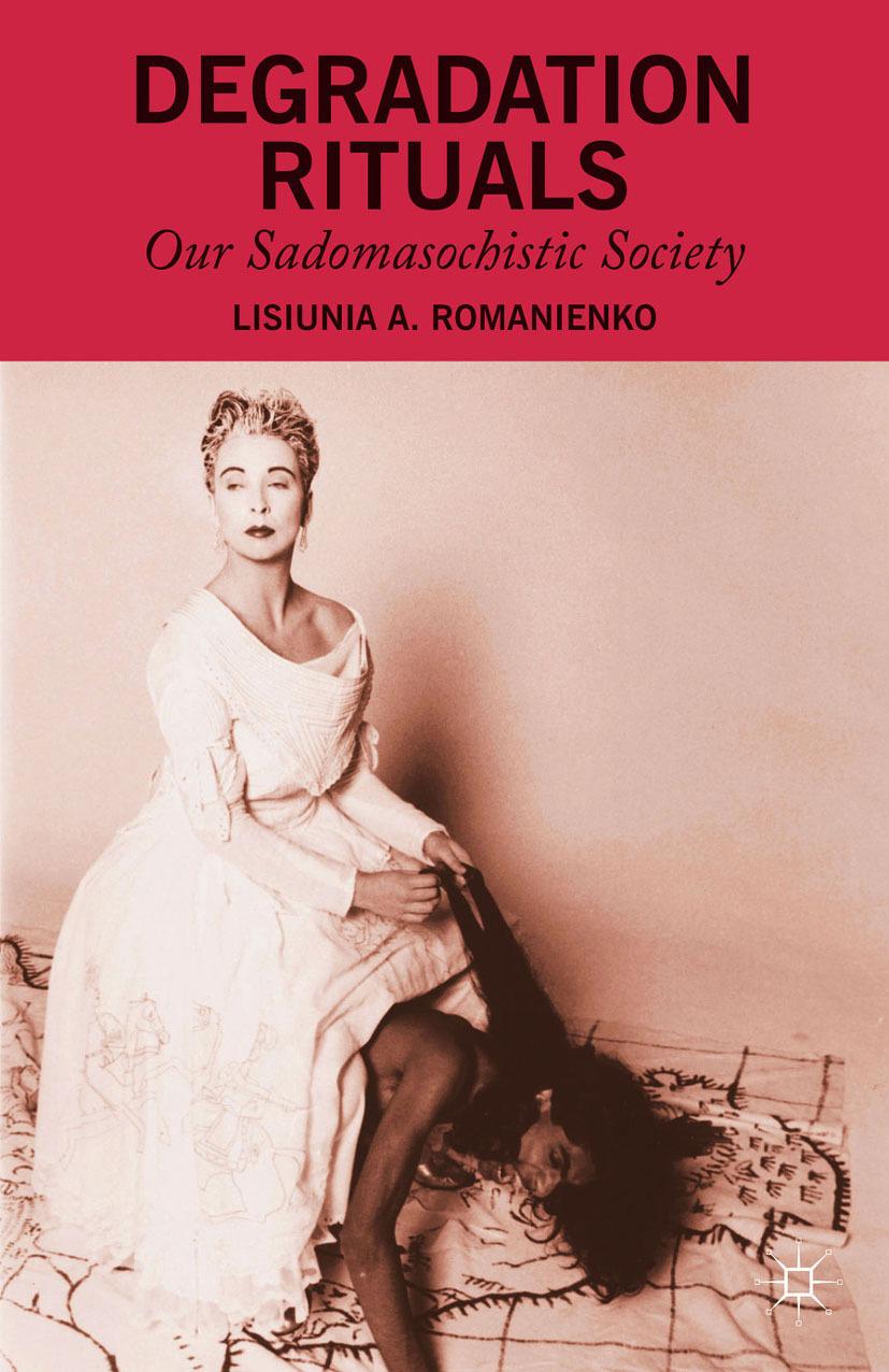 Romanienko, Lisiunia A. - Degradation Rituals, ebook