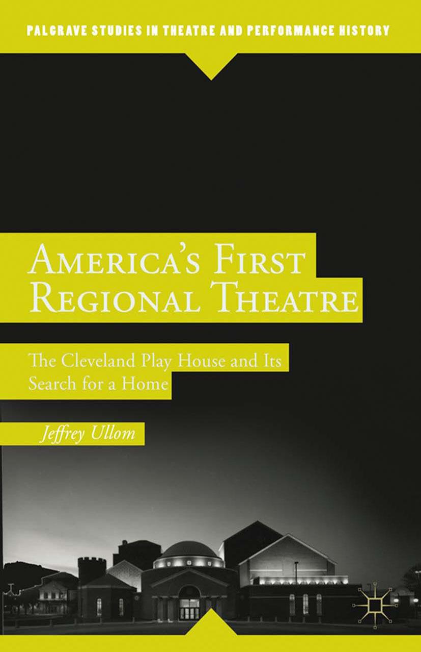 Ullom, Jeffrey - America's First Regional Theatre, ebook