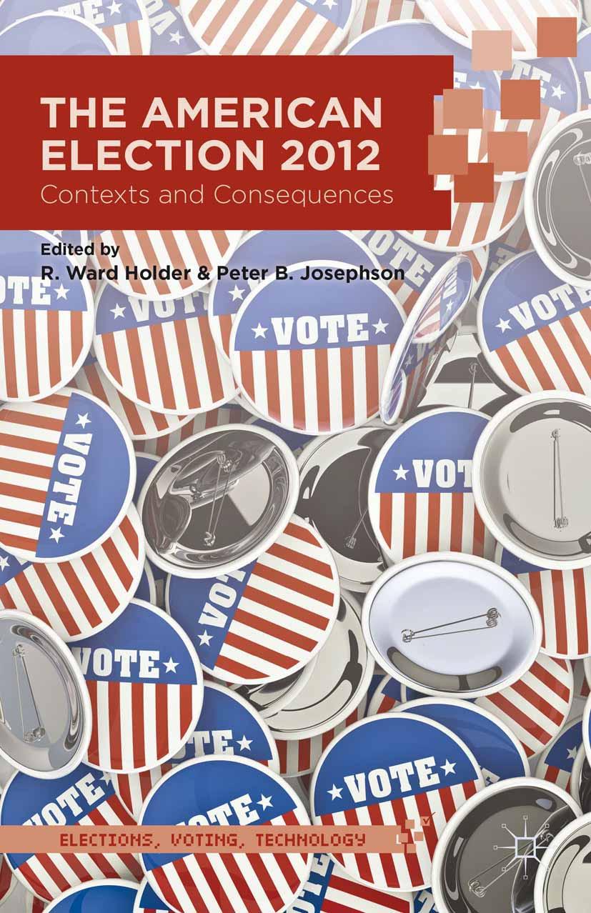 Holder, R. Ward - The American Election 2012, ebook