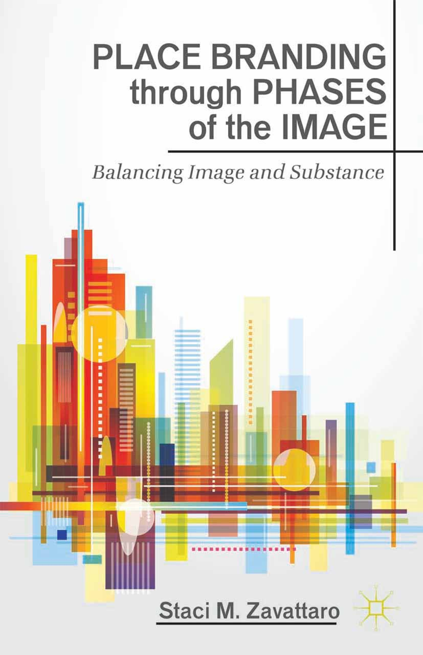Zavattaro, Staci M. - Place Branding through Phases of the Image, ebook