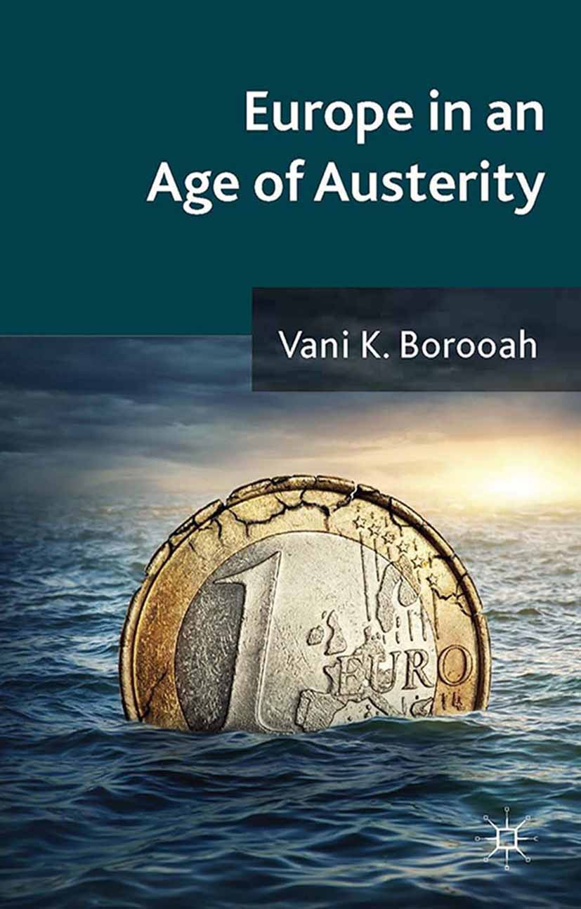 Borooah, Vani K - Europe in an Age of Austerity, ebook