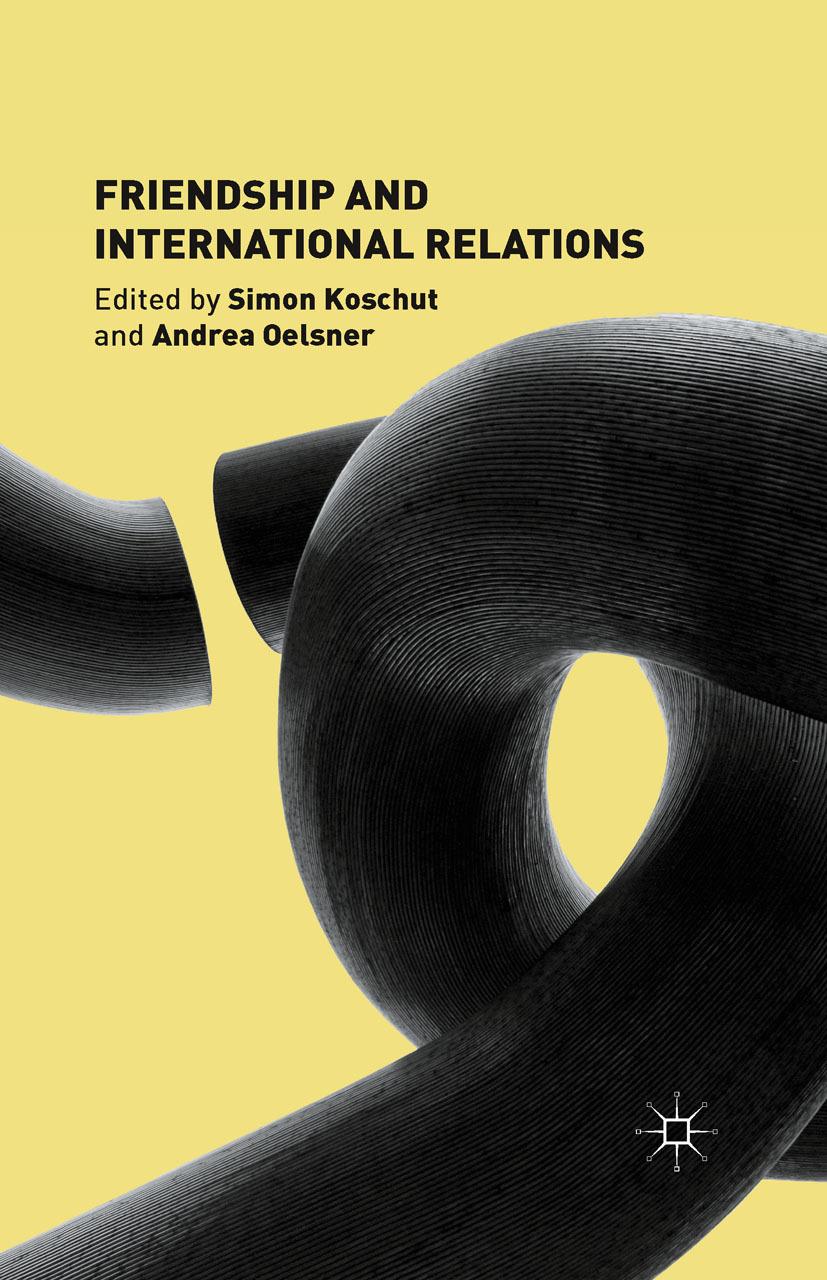 Koschut, Simon - Friendship and International Relations, ebook