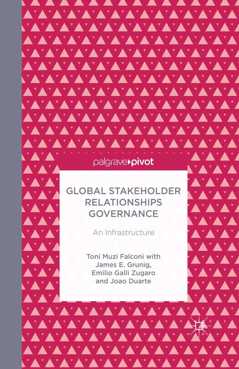 Duarte, Joao - Global Stakeholder Relationships Governance: An Infrastructure, ebook