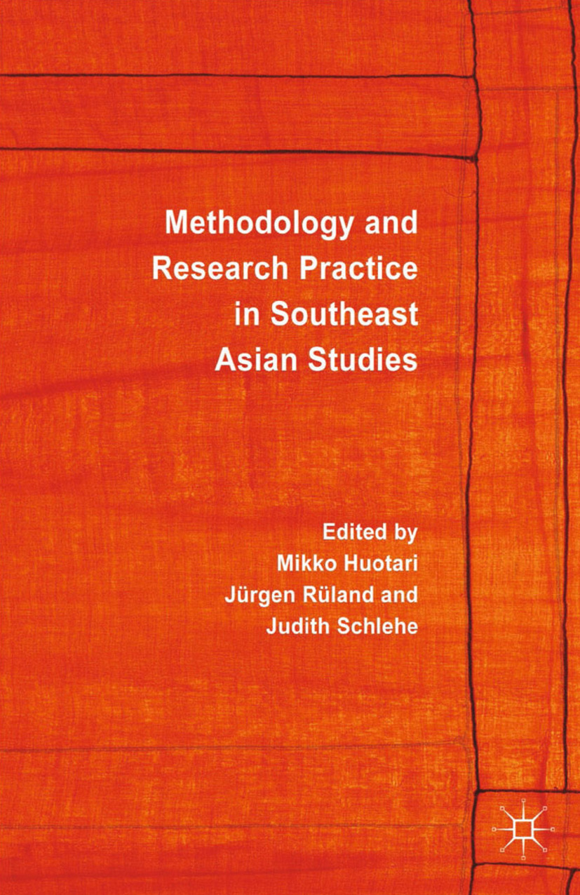 Huotari, Mikko - Methodology and Research Practice in Southeast Asian Studies, ebook