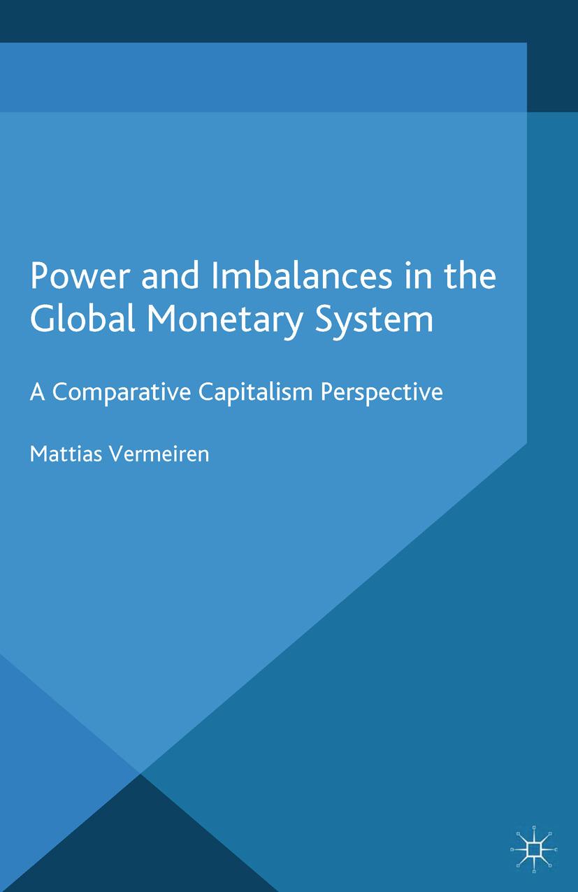 Vermeiren, Mattias - Power and Imbalances in the Global Monetary System, ebook