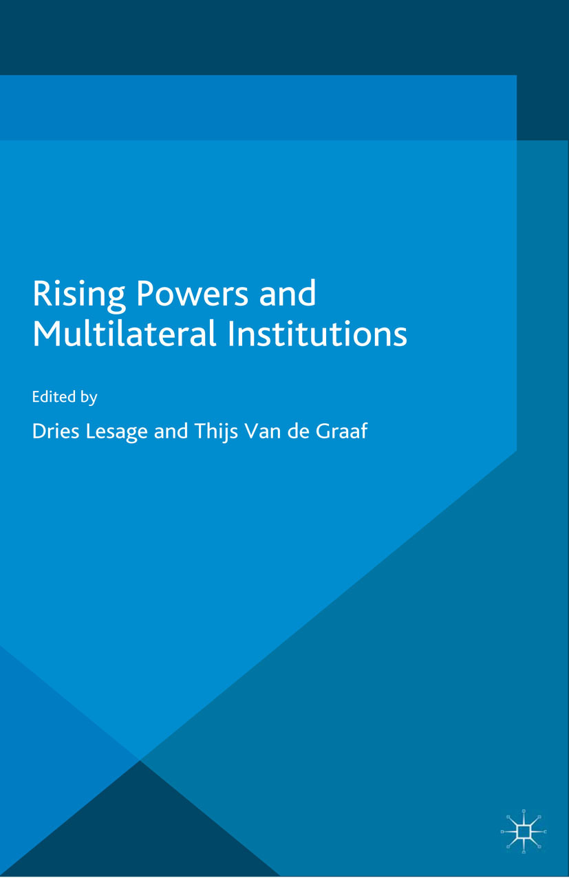 Graaf, Thijs - Rising Powers and Multilateral Institutions, e-kirja