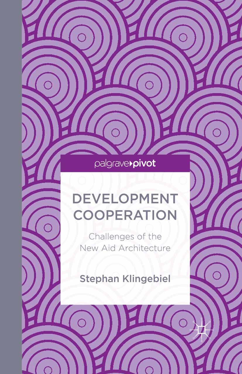 Klingebiel, Stephan - Development Cooperation: Challenges of the New Aid Architecture, ebook