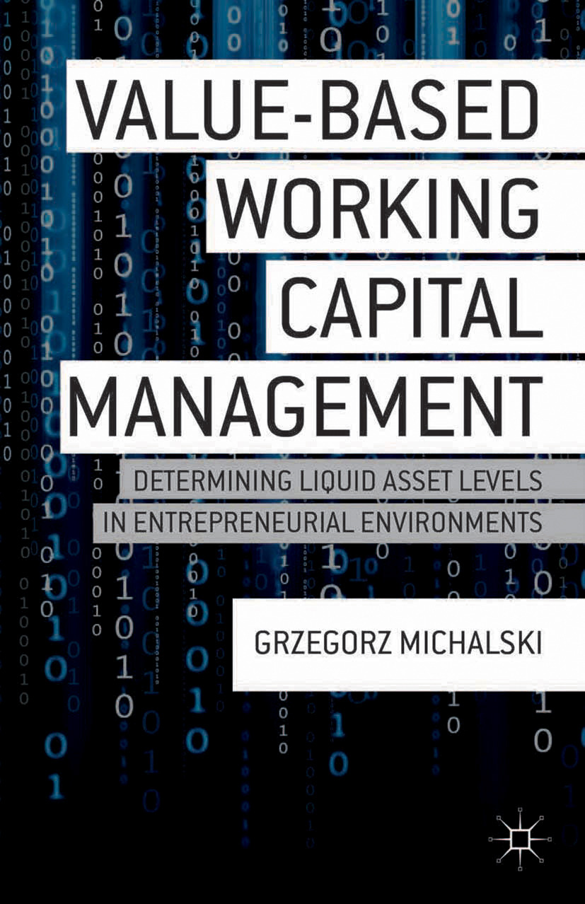 Michalski, Grzegorz - Value-Based Working Capital Management, ebook