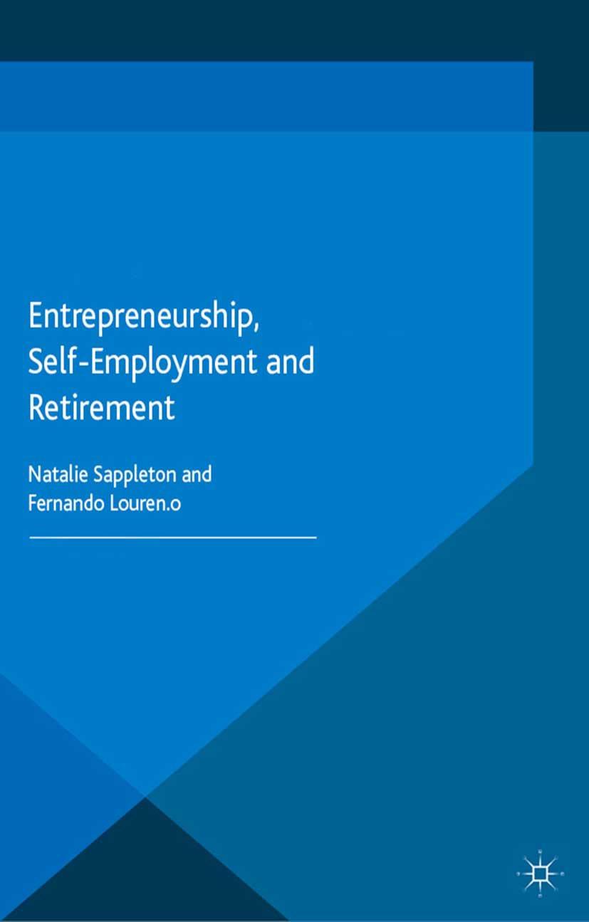 Lourenço, Fernando - Entrepreneurship, Self-Employment and Retirement, ebook