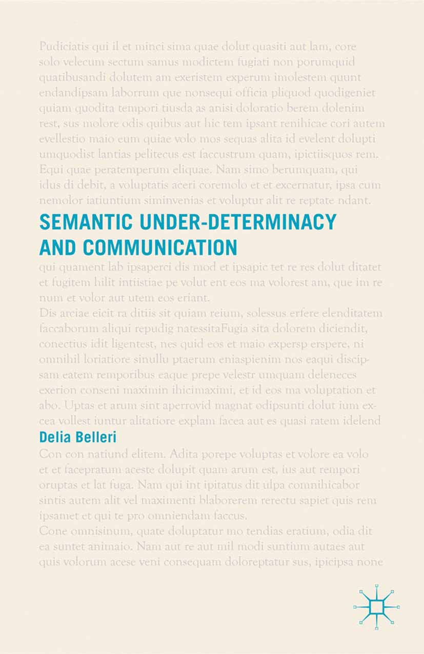 Belleri, Delia - Semantic Under-Determinacy and Communication, ebook