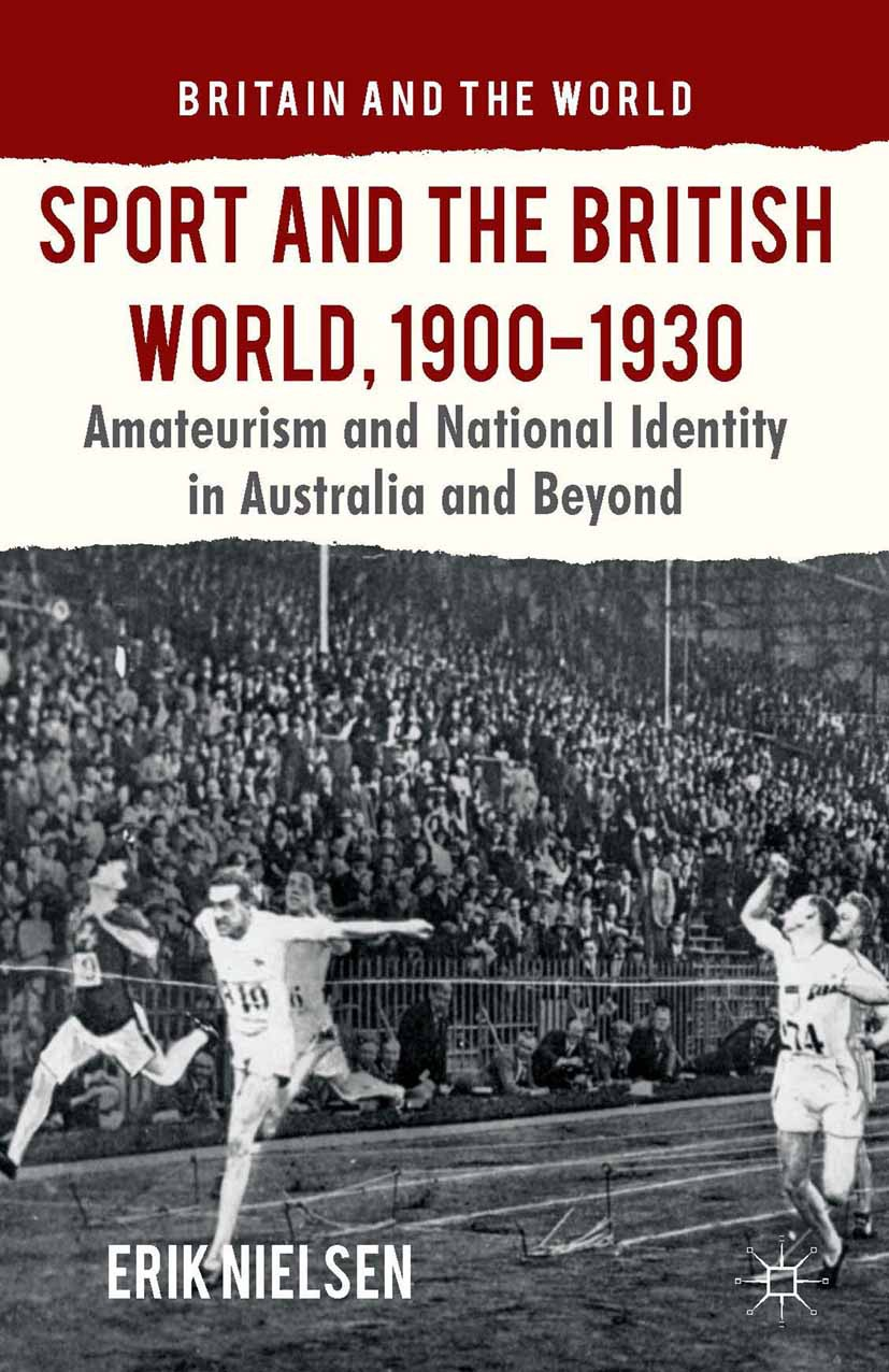 Nielsen, Erik - Sport and the British World, 1900–1930, ebook