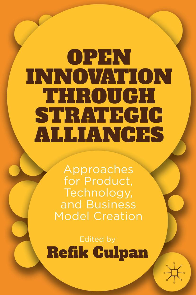 Culpan, Refik - Open Innovation through Strategic Alliances, ebook