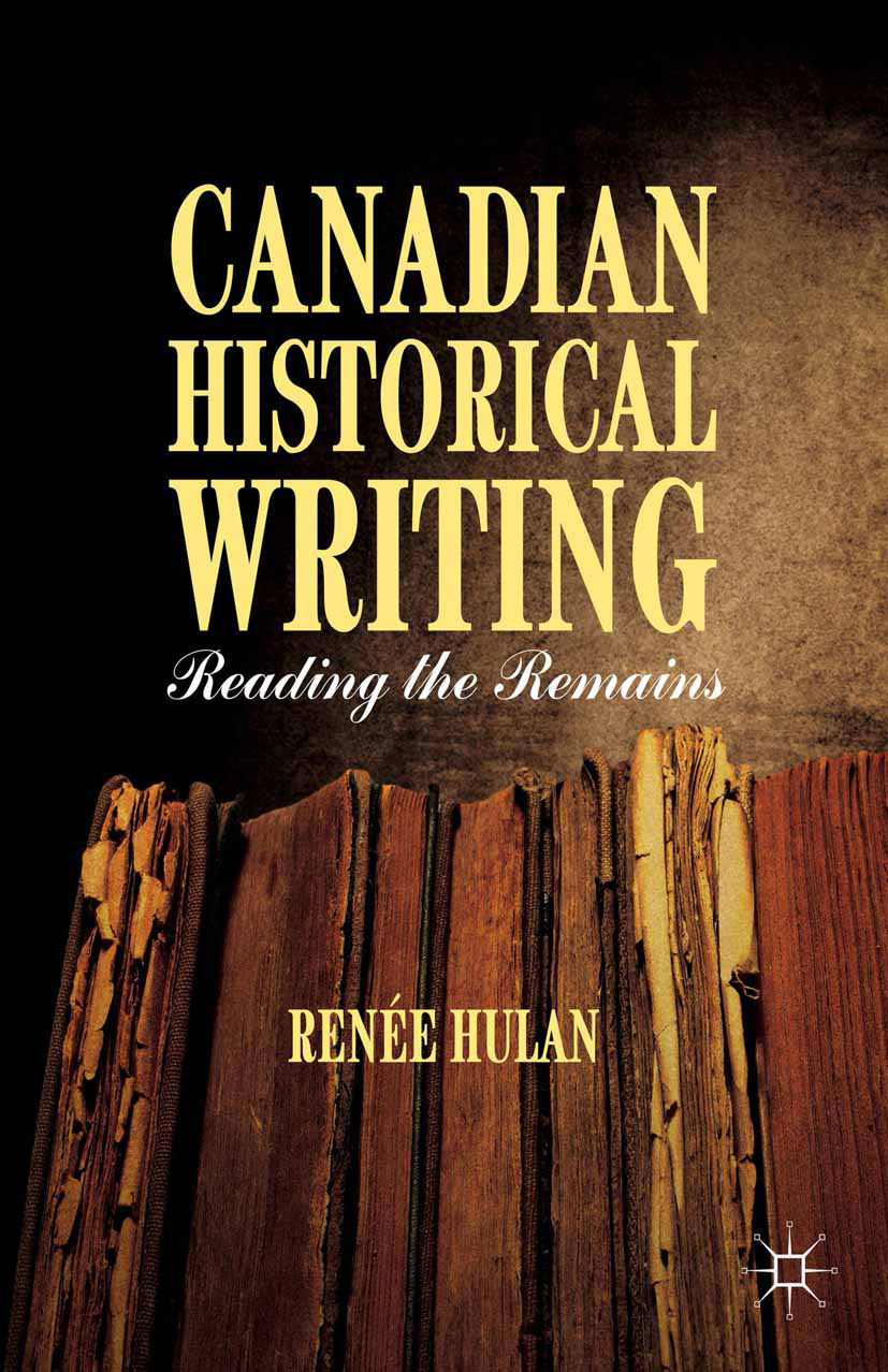 Hulan, Renée - Canadian Historical Writing, ebook
