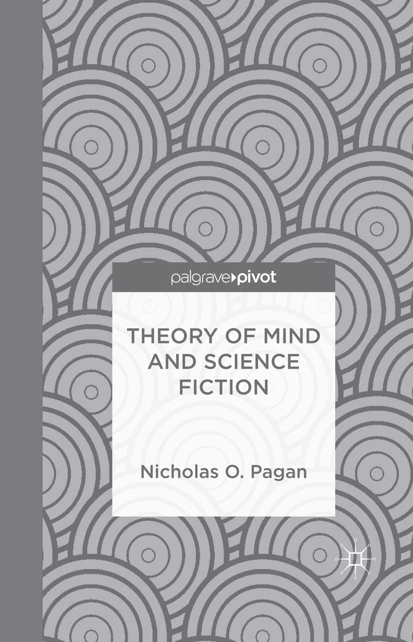 Pagan, Nicholas O. - Theory of Mind and Science Fiction, ebook
