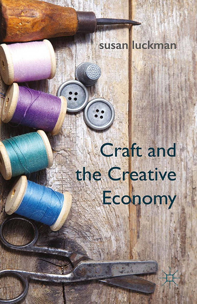 Luckman, Susan - Craft and the Creative Economy, ebook